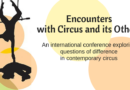 Circus & Its Others II–A Call for Papers