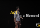 Act in a Moment – Tristan & Eve