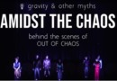 Gravity & Other Myths: Amidst the Chaos Part 2 – Process