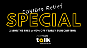 CircusTalk's Response to the Coronavirus Crisis: FREE Two Months PRO Membership and More Features