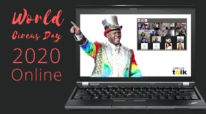 We Celebrated World Circus Day Online in 2020