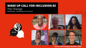 Wake Up Call for Inclusion 02 – The Change