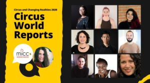 Circus World Report at MICC's First Virtual Conference