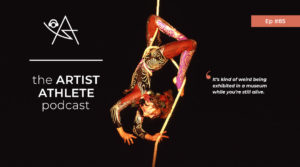 The Artist Athlete Podcast, Episode 85: <em> Starting Contemporary Circus in the UK with Rebecca Truman </em>