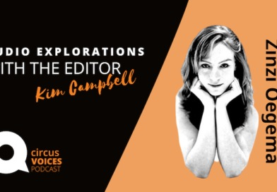 Circus Voices Podcast– Zinzi Oegema, Understanding Circus Dramaturgy
