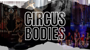 Circus Bodies: Meaning Makers and Culture Creators