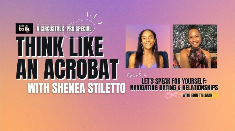 Think Like An Acrobat Episode 4 Graphic featuring Shenea Stiletto with Erin Tillman