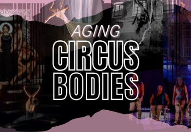 collage of circus performers titled Aging Circus Bodies