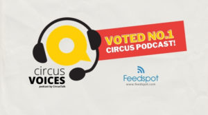 Circus Voices Podcast Voted Number 1!