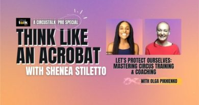Think Like an Acrobat, Ep. 7–Let's Protect Ourselves: Mastering Circus Training & Coaching with Olga Pikhienko