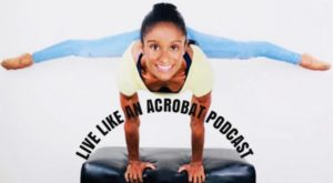 """Shenea Stiletto's Circus Lifestyle """"Live Like An Acrobat Podcast"""" Has Revolutionized the Circus Industry"""