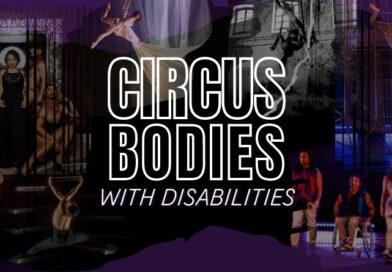 A collage of circus bodies is overlaid with white text which reads Circus Bodies with Disabilities