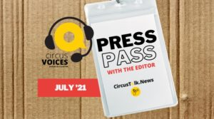 Press Pass with the Editor, Episode 5, July 2021
