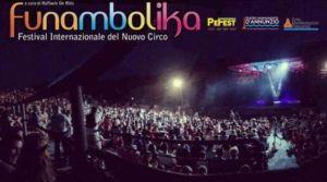 The First Large-Scale Circus Festival After the Pandemic: Funambolika, in Pescara, Italy