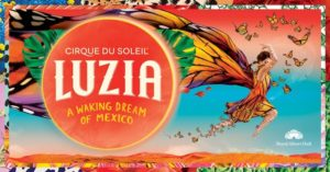 Cirque Du Soleil Returns to Royal Albert Hall London with Luzia in 2022