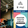 Master Youth Intensive (summer 2020) - Circus Events - CircusTalk