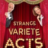 Strange Comedy Variety acts - Circus Shows - CircusTalk