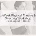 """Dramaturgy of Physical Action"" Workshop in Berlin, Germany - Circus Events - CircusTalk"