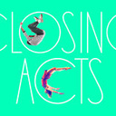 Closing Acts - Circus Events - CircusTalk