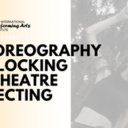 "Online Course ""Choreography and Blocking in Performance"" - Circus Events - CircusTalk"