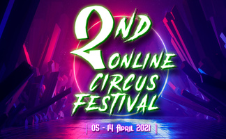 2nd ONLINE CIRCUS FESTIVAL