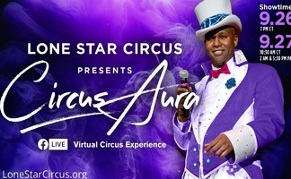 Lone Star Circus presents Circus Aura, evening performance