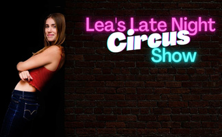 Lea's Late Night Circus Show
